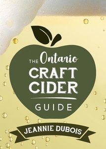 The Ontario Craft Cider Guide