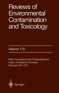 Reviews of Environmental Contamination and Toxicology 170