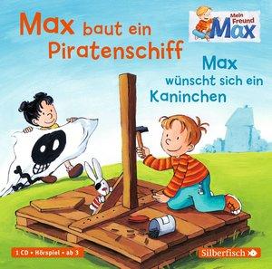 Mein Freund Max. Max baut ein Piratenschiff / Max wünscht sich e