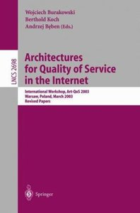 Architectures for Quality of Service in the Internet