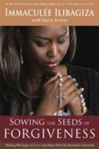 Sowing The Seeds of Forgiveness