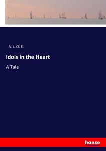 Idols in the Heart