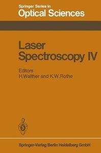 Laser Spectroscopy IV
