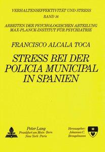 Streß bei der Policia Municipal in Spanien