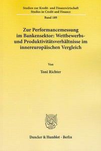Zur Performancemessung im Bankensektor: Wettbewerbs- und Produkt