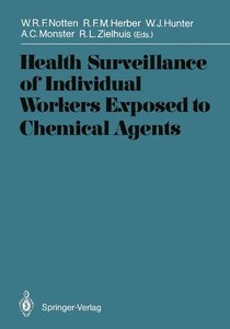 Health Surveillance of Individual Workers Exposed to Chemical Ag