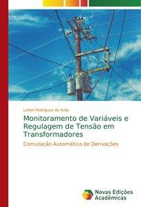 Monitoramento de Variáveis e Regulagem de Tensão em Transformado