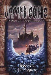 Vampir Gothic 19. Requiem für Opyria