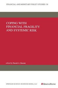 Coping with Financial Fragility and Systemic Risk