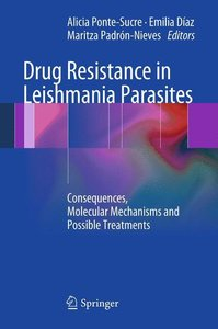 Drug Resistance in Leishmania Parasites