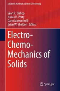 Electro-Chemo-Mechanics of Solids
