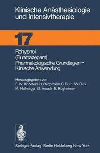 Rohypnol (Flunitrazepam), Pharmakologische Grundlagen, Klinische