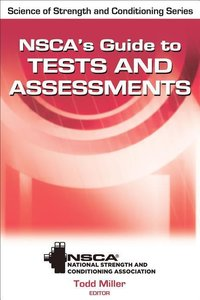 NSCA's Guide to Tests & Assessments