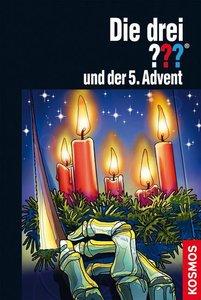 Die drei ??? und der 5. Advent (drei Fragezeichen)