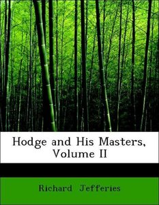 Hodge and His Masters, Volume II
