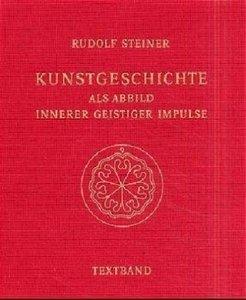 Kunstgeschichte als Abbild innerer geistiger Impulse, 2 Bde.