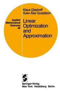 Linear Optimization and Approximation