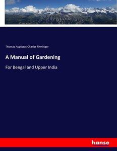 A Manual of Gardening