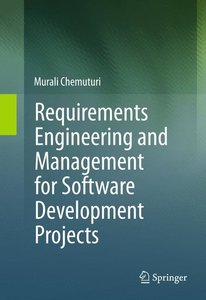 Requirements Engineering and Management for Software Development