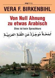 Von Null Ahnung zu etwas Arabisch