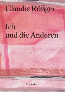 Claudia Rößger: Ich und die Anderen
