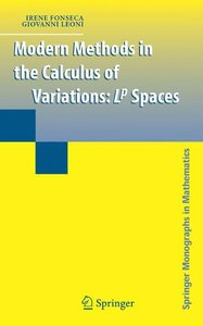 Modern Methods in the Calculus of Variations