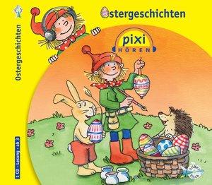 Pixi Hören. Ostergeschichten