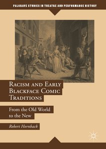 Racism and Early Blackface Comic Traditions