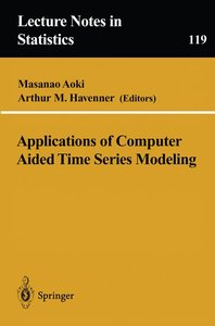 Applications of Computer Aided Time Series Modeling