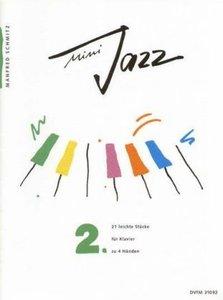 Mini-Jazz, Für Klavier. Bd.2