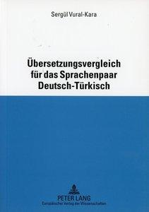 Übersetzungsvergleich für das Sprachenpaar Deutsch-Türkisch