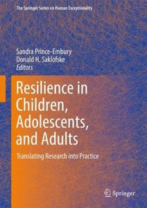 Resilience in Children, Adolescents, and Adults