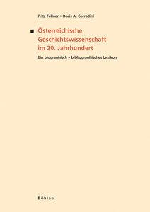 Österreichische Geschichtswissenschaft im 20. Jahrhundert