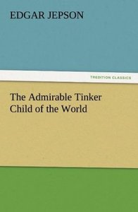 The Admirable Tinker Child of the World