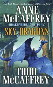 The Dragonriders of Pern 4. Sky Dragons