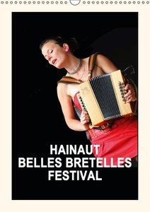 HAINAUT BELLES BRETELLES FESTIVAL (Calendrier mural 2015 DIN A3