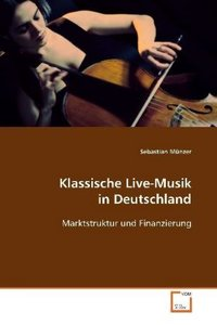 Klassische Live-Musik in Deutschland