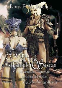 Gwyrn und Axtkämpfer Saxran auf erotischer Wanderung zwischen de