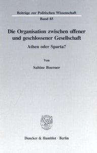 Die Organisation zwischen offener und geschlossener Gesellschaft