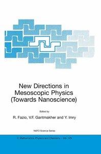 New Directions in Mesoscopic Physics (Towards Nanoscience)