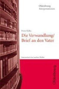 Franz Kafka: Die Verwandlung / Brief an den Vater. Interpretatio