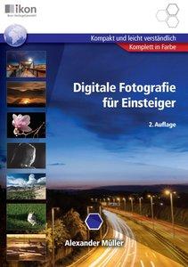 Digitale Fotografie für Einsteiger