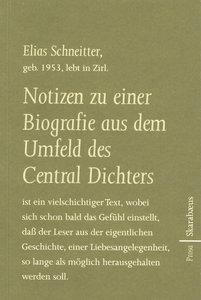 Notizen zu einer Biografie aus dem Umfeld des Central Dichters