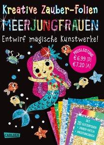 Kreative Zauber-Folien: Meerjungfrauen: Set mit 10 Zaubertafeln,