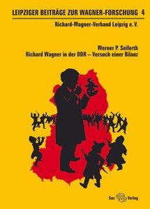 Leipziger Beiträge zur Wagner-Forschung 4