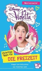 Disney Violetta - Disney Violettas Tipps für...Die Freizeit