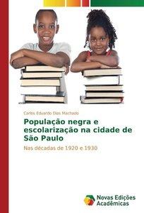 População negra e escolarização na cidade de São Paulo