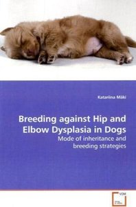 Breeding against Hip and Elbow Dysplasia in Dogs