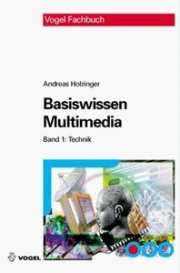 Basiswissen Multimedia 1. Technik