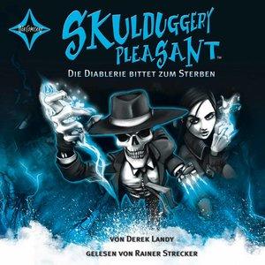 Skulduggery Pleasant 03. Die Diablerie bittet zum Sterben.